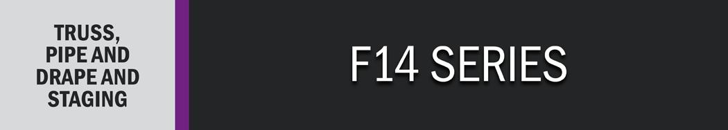 F14 Series