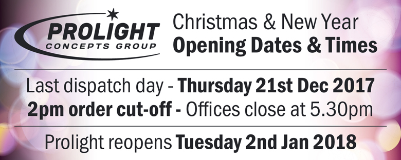 Prolight Christmas Opening Hours
