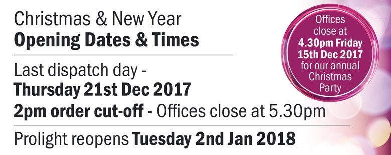 Prolight Christmas Opening Hours