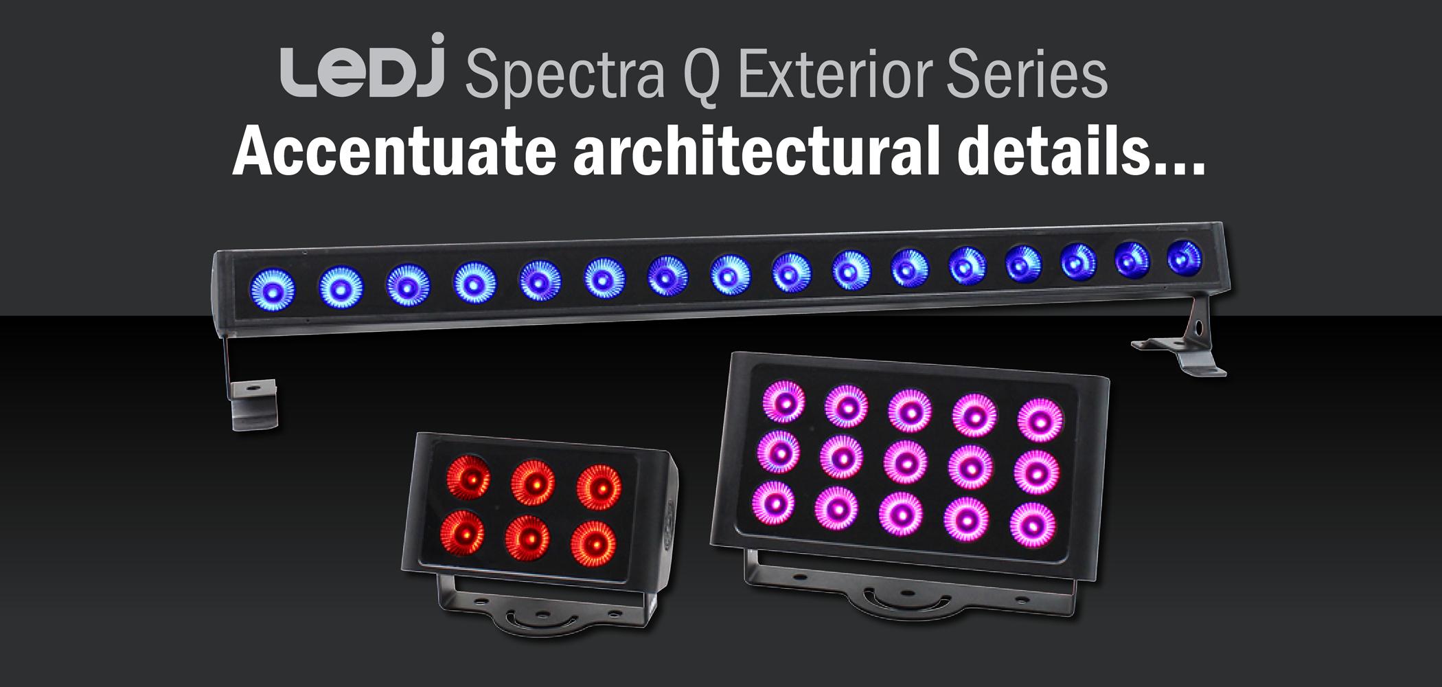 LEDJ Spectra Q Exterior Series